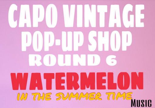 Round 6 – Capo Vintage Pop up